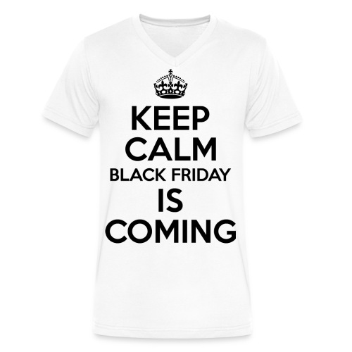 Keep Calm Black Friday Is Coming - Men's V-Neck T-Shirt by Canvas