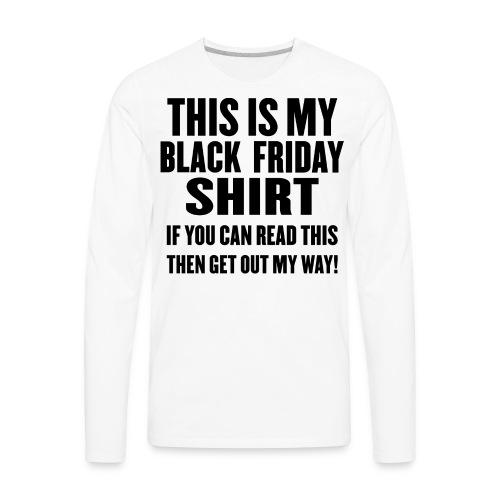 Black Friday Shirt - Men's Premium Long Sleeve T-Shirt