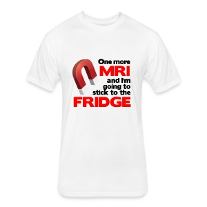 One more MRI - Fitted Cotton/Poly T-Shirt by Next Level