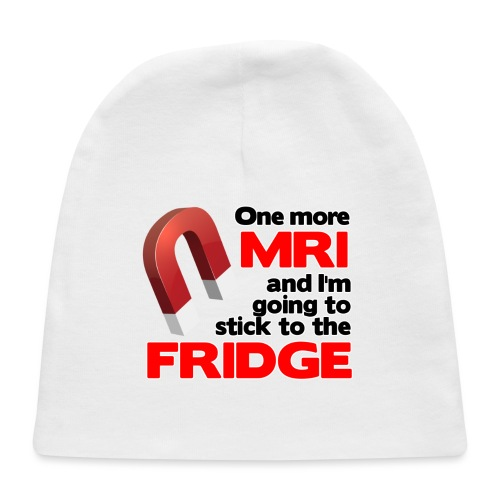 One more MRI - Baby Cap