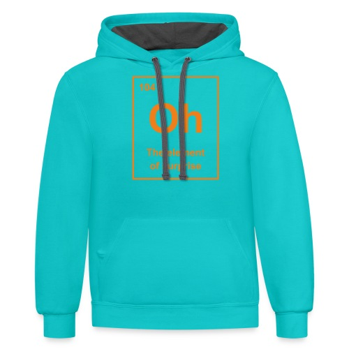 Oh, The Element of Surprise - Contrast Hoodie