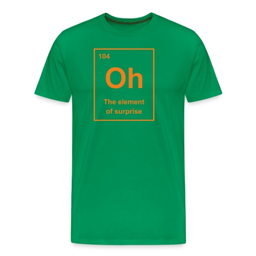 Oh, The Element of Surprise - Men's Premium T-Shirt