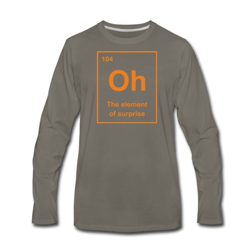 Oh, The Element of Surprise - Men's Premium Long Sleeve T-Shirt