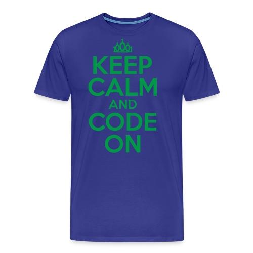Keep Calm and Code On - Men's Premium T-Shirt