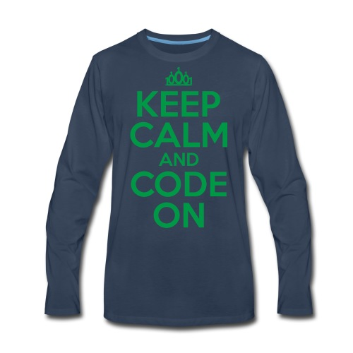 Keep Calm and Code On - Men's Premium Long Sleeve T-Shirt