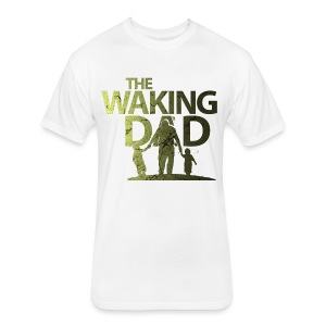 the walking dad - Fitted Cotton/Poly T-Shirt by Next Level