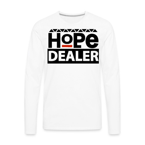 Men's Hope Dealer Tee - Men's Premium Long Sleeve T-Shirt
