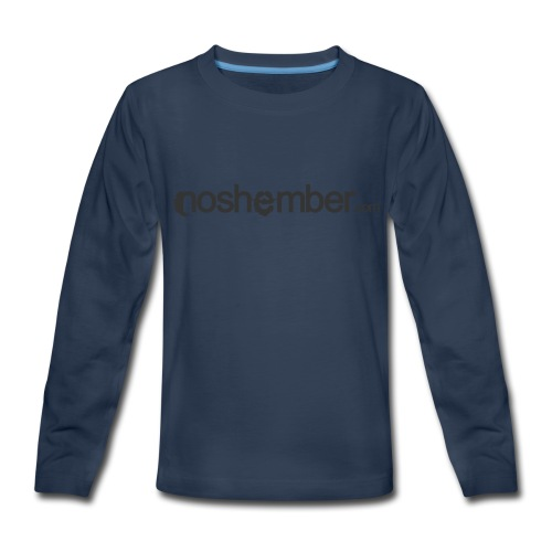 Noshember Dudes T - Kids' Premium Long Sleeve T-Shirt