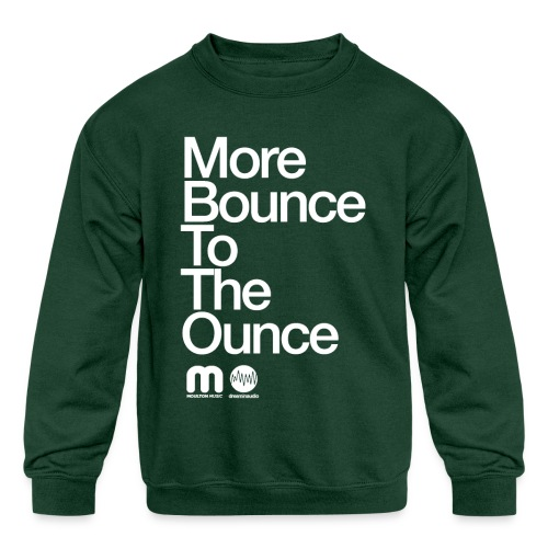 Kids' More Bounce Tp The Ounce - Kids' Crewneck Sweatshirt