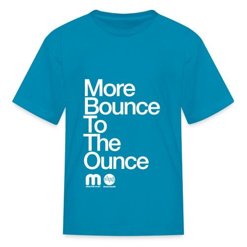 Kids' More Bounce Tp The Ounce - Kids' T-Shirt