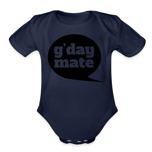 Good Day Mate - Organic Short Sleeve Baby Bodysuit