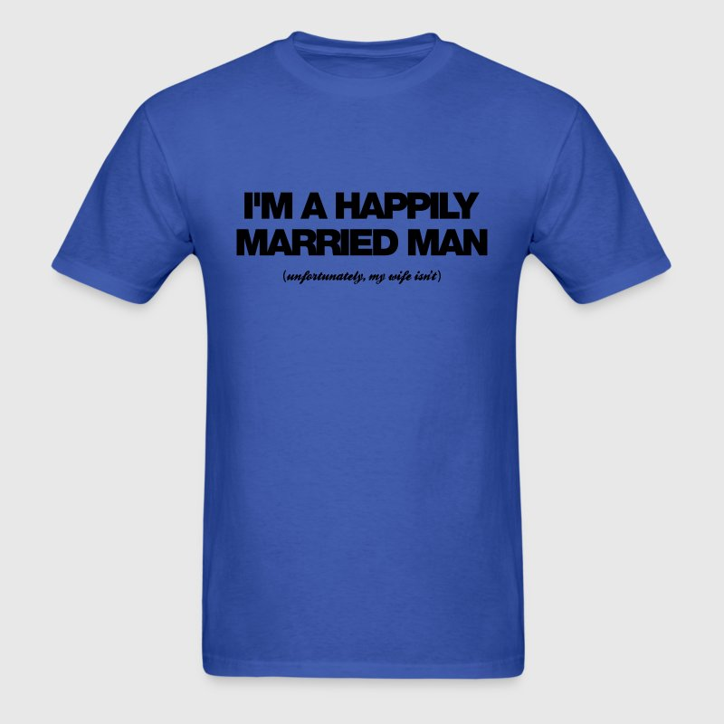 happily married man - Men's T-Shirt