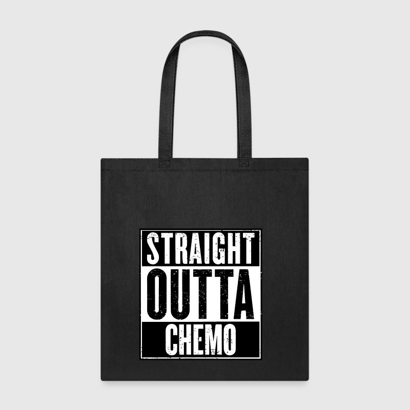 Straight Outta Chemo Bags & backpacks - Tote Bag