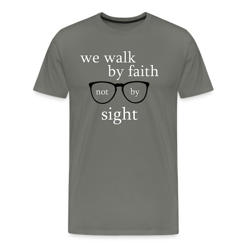 Walk By Faith Tee - Men's Premium T-Shirt