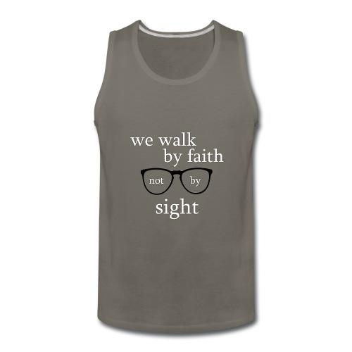 Walk By Faith Tee - Men's Premium Tank