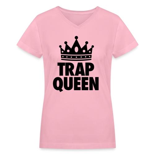Trap Queen - Women's V-Neck T-Shirt