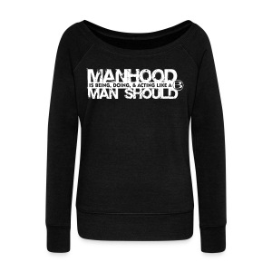 Blessed Manhood T - drk - Women's Wideneck Sweatshirt