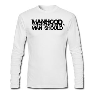 Blessed ManHood T - lt - Men's Long Sleeve T-Shirt by Next Level