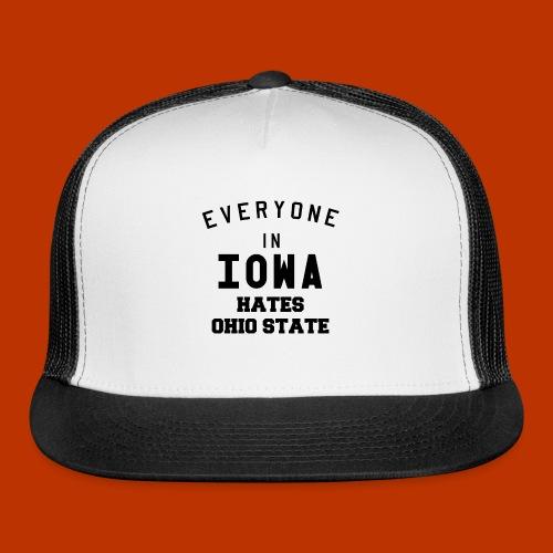 Iowa hates Ohio State - Trucker Cap
