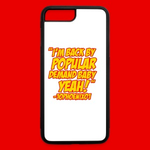 10Phoenix01 Back by Popular demand Quote Inverted White Mug - iPhone 7 Plus/8 Plus Rubber Case