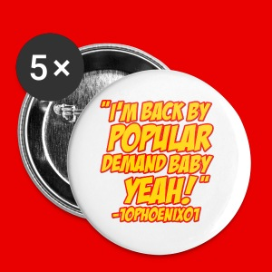 10Phoenix01 Back by Popular demand Quote Inverted White Mug - Small Buttons