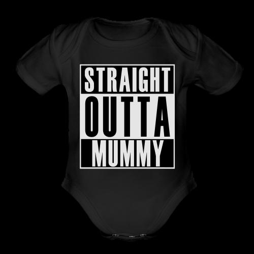 Straight Outta Mummy - Organic Short Sleeve Baby Bodysuit