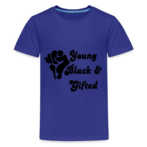 Young Black and Gifted - Kids' Premium T-Shirt