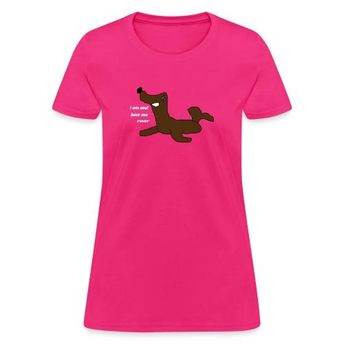 I am seal hear me roar women's hoodie - Women's T-Shirt
