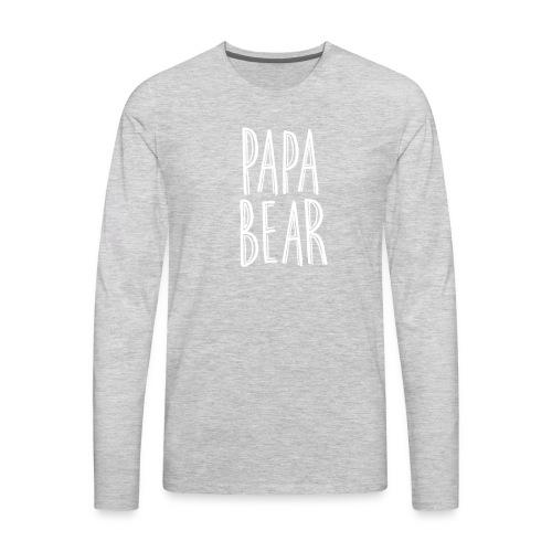 Papa Bear Tee - Men's Premium Long Sleeve T-Shirt