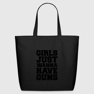 Girls Have Guns Tote Bag | Spreadshirt