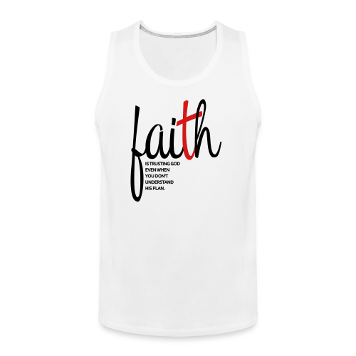 Faith - Women's Hoodie - Men's Premium Tank