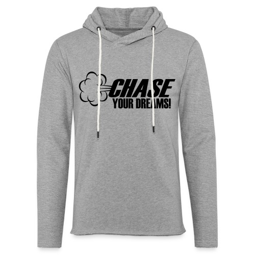 Chase your Dreams [Women] - Unisex Lightweight Terry Hoodie