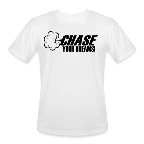 Chase your Dreams [Women] - Men's Moisture Wicking Performance T-Shirt