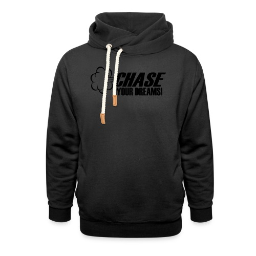 Chase your Dreams [Women] - Shawl Collar Hoodie