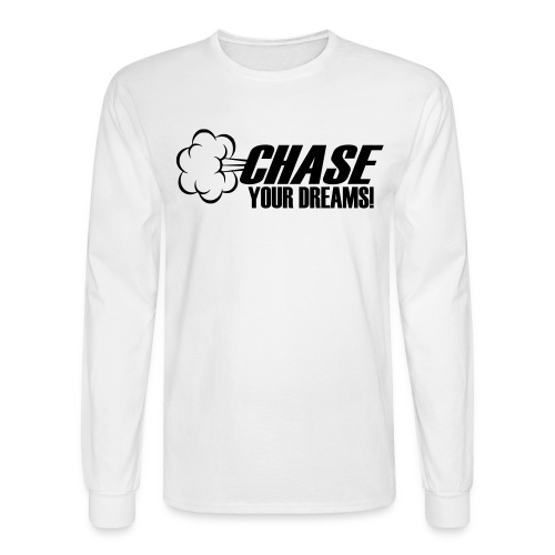 Chase your Dreams [Women] - Men's Long Sleeve T-Shirt