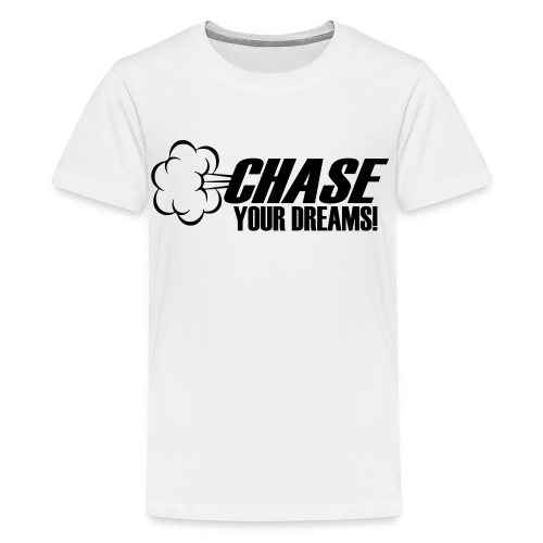 Chase your Dreams [Women] - Kids' Premium T-Shirt