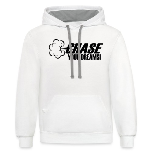 Chase your Dreams [Women] - Contrast Hoodie