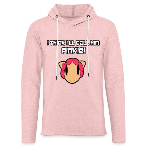 I Think I'll Call Him Pinkie! - Unisex Lightweight Terry Hoodie