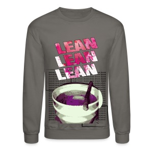 Lean lean Lean !!  - Crewneck Sweatshirt
