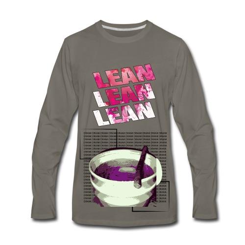 Lean lean Lean !!  - Men's Premium Long Sleeve T-Shirt