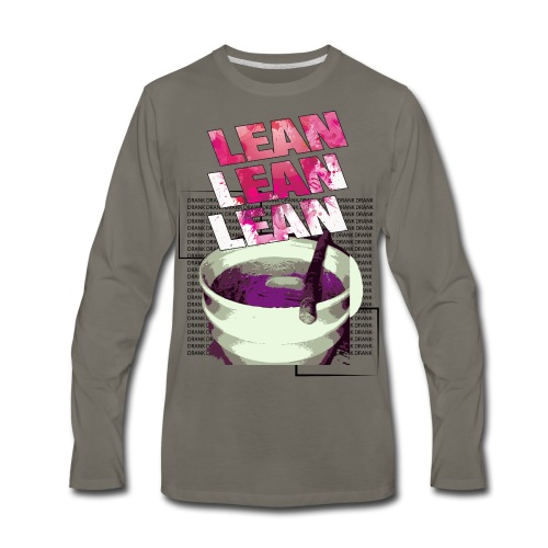 Lean lean Lean !!  - Men's Premium Long Sleeve T-Shirt