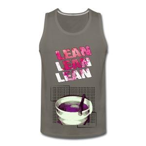 Lean lean Lean !!  - Men's Premium Tank