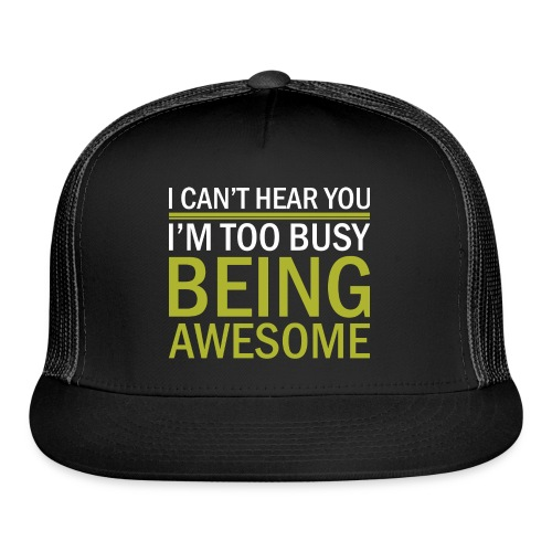 Being Awesome - Trucker Cap