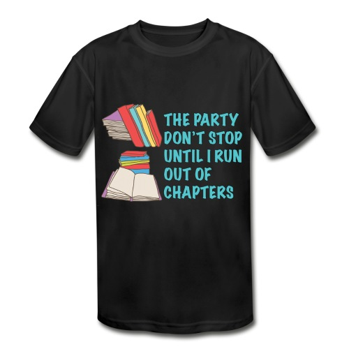 Party Don't Stop Black Women's Hoodie  - Kid's Moisture Wicking Performance T-Shirt