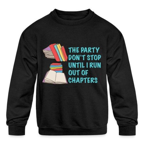 Party Don't Stop Black Women's Hoodie  - Kids' Crewneck Sweatshirt