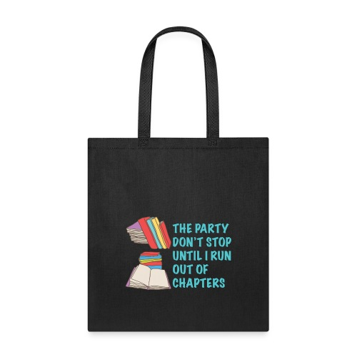 Party Don't Stop Black Women's Hoodie  - Tote Bag