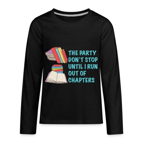 Party Don't Stop Black Women's Hoodie  - Kids' Premium Long Sleeve T-Shirt
