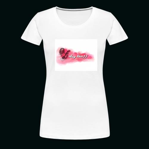 Slay Like JJ - Women's Premium T-Shirt