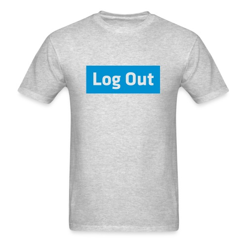 Log Out - Hoodie - Men's T-Shirt