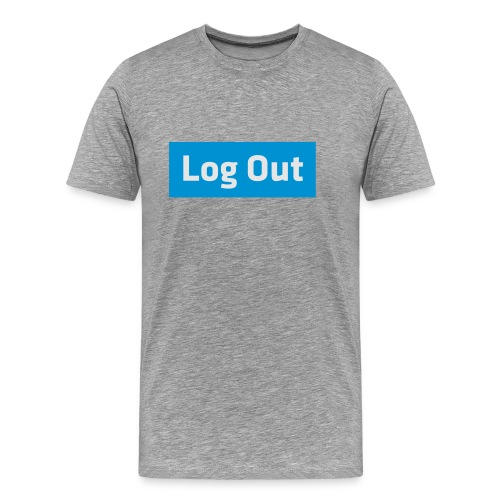 Log Out - Hoodie - Men's Premium T-Shirt